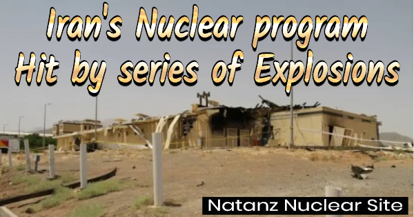 IRAN'S NUCLEAR WEAPONRY PROGRAM HIT BY A SERIES OF EXPLOSIONS