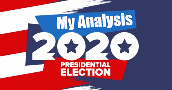 ANALYSIS OF IMMINENT AMERICAN PRESIDENTIAL ELECTION